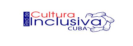 Red de Cultura Inclusiva Cuba.
